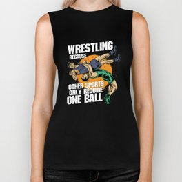 Wrestling Because Other Sports Only Require One Ball Biker Tank