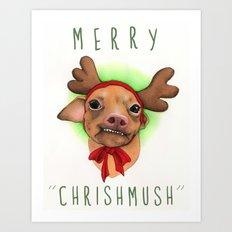 Chrismas Card - Merry Chrishmush  Art Print