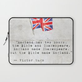 """Victor Hugo """"England has two books, the Bible and Shakespeare."""" Laptop Sleeve"""