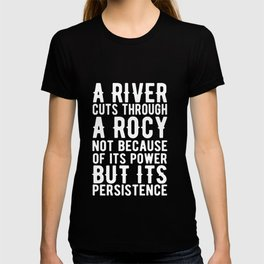 A River Cuts Through a Rocy T-shirt