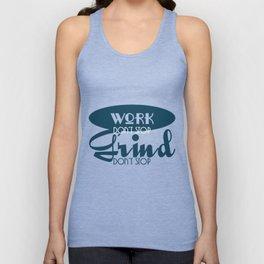 Inspirational Grind Tshirt Design Don t Stop Unisex Tank Top