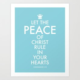 Let PEACE rule. Art Print