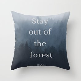 Stay Sexy Don't Get Murdered Throw Pillow