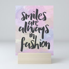 Smiles In Fashion Quote Mini Art Print