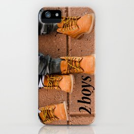 Boots, Two Boys iPhone Case