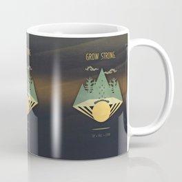 Grow Strong Coffee Mug
