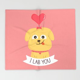 I Lab You Throw Blanket