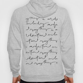 """everything in moderation including moderation"" quote that is modern, cool and hand lettered Hoody"