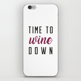 Wine Down iPhone Skin