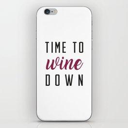 Wine Down iPhone Skin