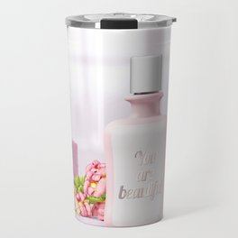 You are beautiful Travel Mug