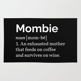 The Mombie I Rug