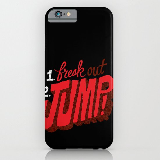 1. Freak Out. 2. Jump iPhone & iPod Case