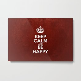 Keep Calm and Be Happy - Red Leather Metal Print