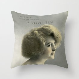 I Work Hard, So My Cat Can Have a Better Life Throw Pillow
