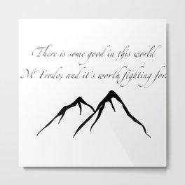 Sam quote Metal Print
