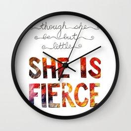 though she be but little she is fierce Wall Clock