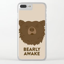 BEARLY AWAKE Clear iPhone Case