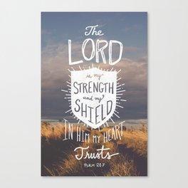 Psalm 28:7 Canvas Print