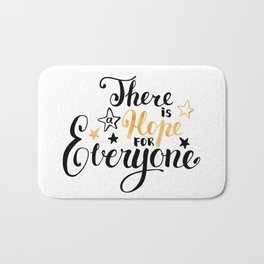 There is a Hope for Everyone - Black and gold brush pen lettering. Bath Mat