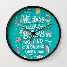 Lose ourselves in books Wall Clock