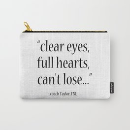 Friday Night Lights quote, coach Taylor, Typography Carry-All Pouch