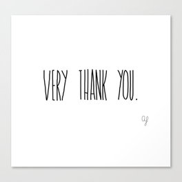 Very Thank You Canvas Print