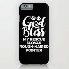 God Bless My Rescue Slovak Rough-haired Pointer Paw Print for Dog Walker Gift iPhone Case
