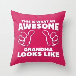 Awesome Grandma Funny Quote Throw Pillow