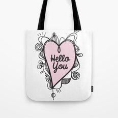 Hello You! Tote Bag