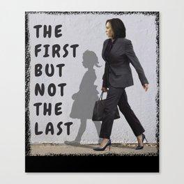 The First But Not The Last Kamala Harris Ruby Bridges Madam Canvas Print