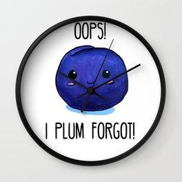 I Plum Forgot! Wall Clock