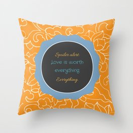 Everything, Everything by Nicola Yoon Throw Pillow