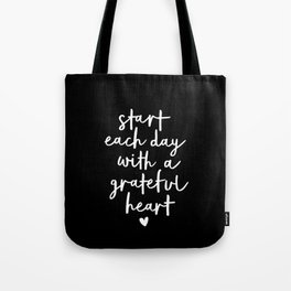 Start Each Day With a Grateful Heart black-white typography poster design modern wall art home decor Tote Bag