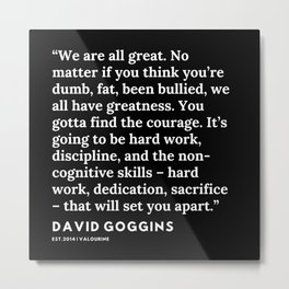 13 | David Goggins Quotes | 191105 Metal Print