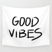 good vibes Wall Tapestries featuring Good Vibes by I Love Decor