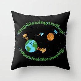 Stop It Throw Pillow