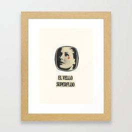 Lo bello es superfluo Framed Art Print