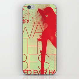 Best She'd Ever Had iPhone Skin