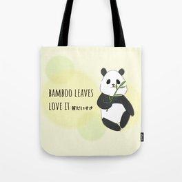 panda is bamboo love it Tote Bag