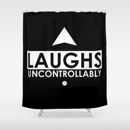 Laughs Uncontrollably Shower Curtain