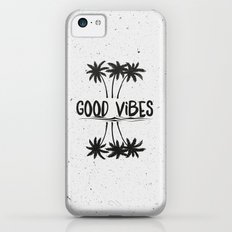 Good Vibes Slim Case iPhone 5c