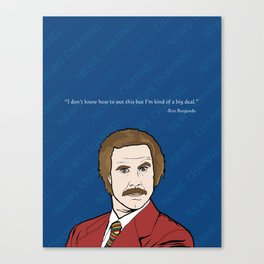 Ron Burgundy Anchorman  Canvas Print