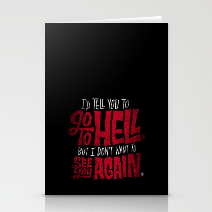 Don't Go To Hell Stationery Cards