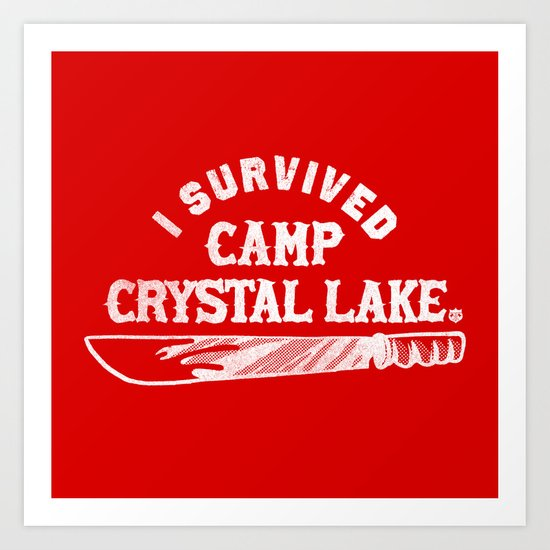i survived friday the 13th Art Print
