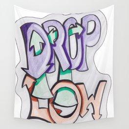 Drop It Low Wall Tapestry