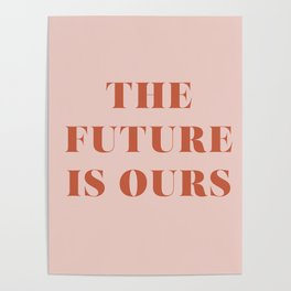 The Future Is Ours Poster