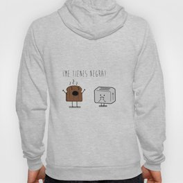 Toast and toaster with text (I'm sick of you) Hoody