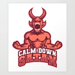 CALM DOWN SATAN Yoga Meditate Devil Meme Gift Art Print