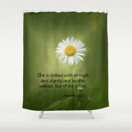 She is Clothed With Strength Shower Curtain